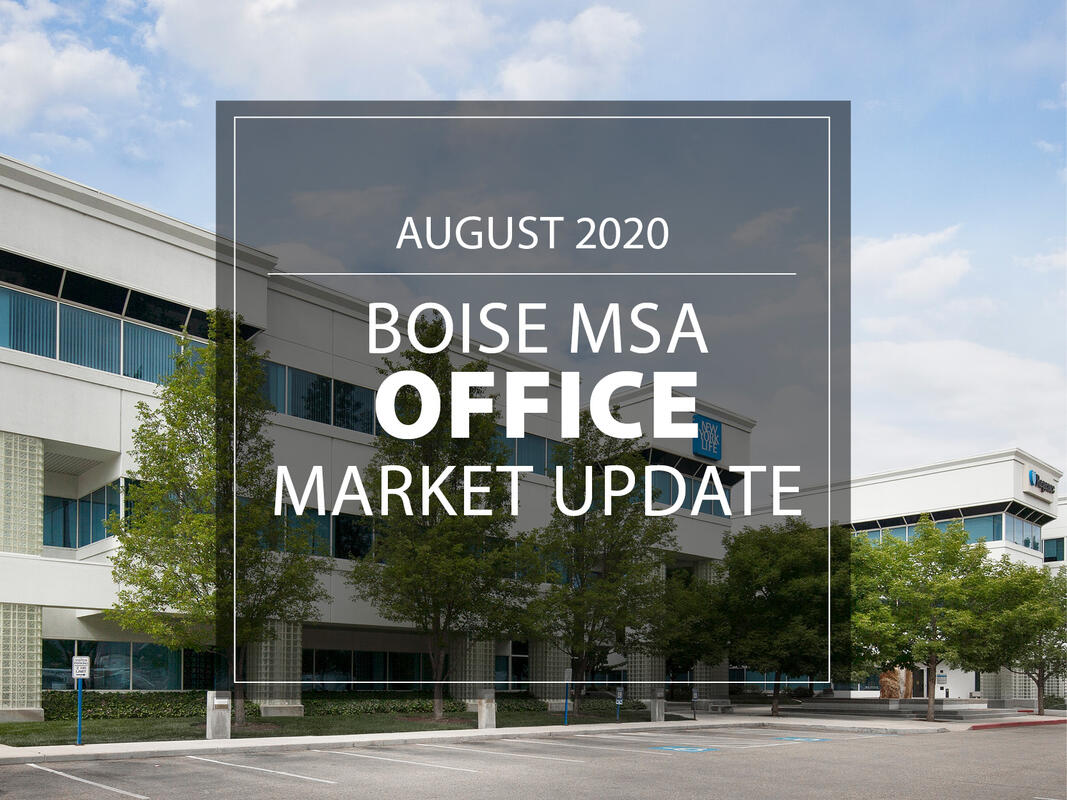 Boise MSA Office Market Strong August 2020