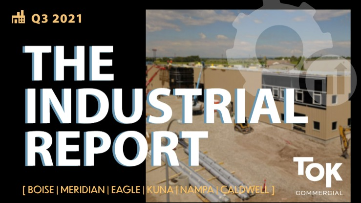 TOK Commercial's Industrial Report for Q3 2021 in the Boise MSA