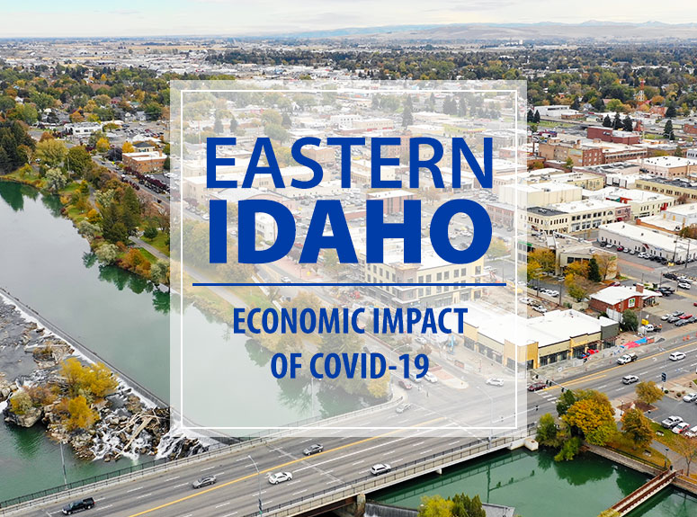 Eastern Idaho Economic Impact of Covid-19