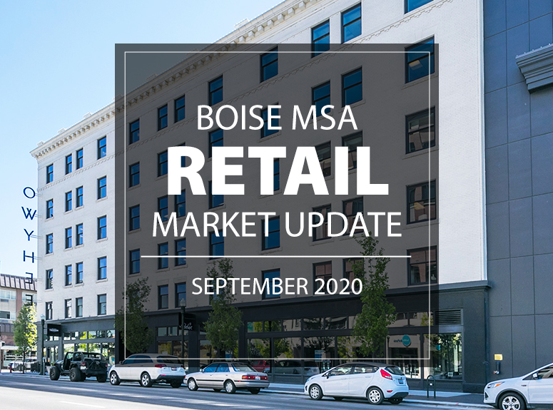 Boise MSA Retail Market Update | September 2020
